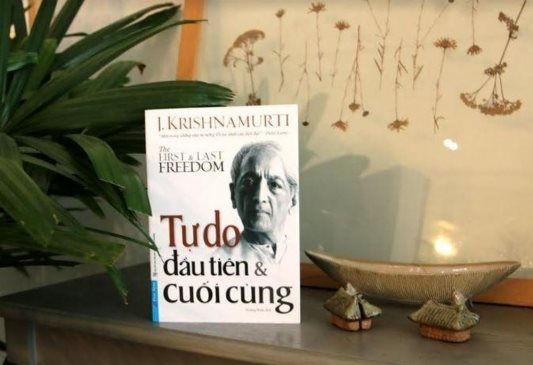 Tự do đầu tiên và cuối cùng: Bài học để vươn lên cảnh giới cao nhất của tự do tâm trí