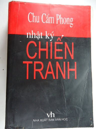 'Nhật ký chiến tranh' của Chu Cẩm Phong - một tác phẩm văn học kỳ lạ