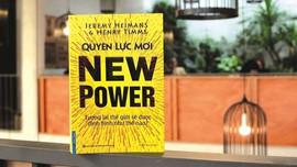 Quyền lực mới - Quyền lực hay cạm bẫy?