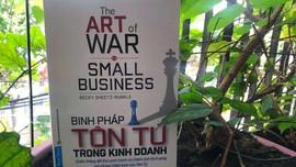 """""""Binh pháp Tôn Tử"""" cho doanh nghiệp nhỏ"""