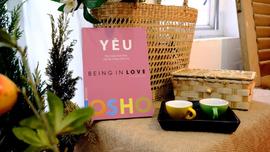 Yêu - Osho - Gạt bỏ những quan điểm sai lầm về tình yêu